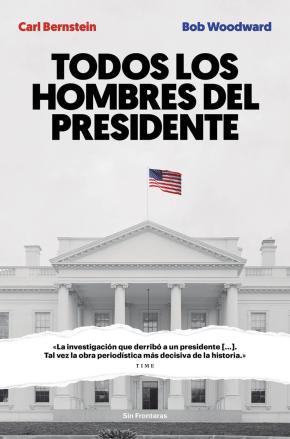 Portada de Todos Los Hombres Del Presidente