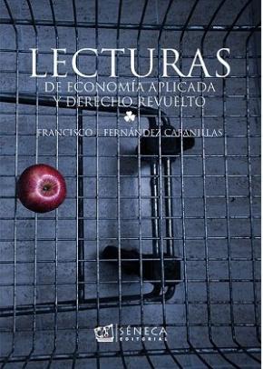 Portada de Lecturas De Economia Aplicada Y Derecho Revuelto