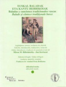 Portada de Euskal Baladak Eta Kantu Herrikoiak: Baladas Y Canciones Tradicio Nales Vascas / Balade Si Cantece Traditionale Basce