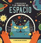 Portada de El Profesor Astro Cat Y Las Fronteras Del Espacio