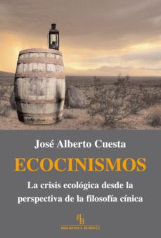 Portada de Ecocinismos: La Crisis Ecologica Desde La Perspectiva De La Filos Ofia China (biblioteca Buridan)