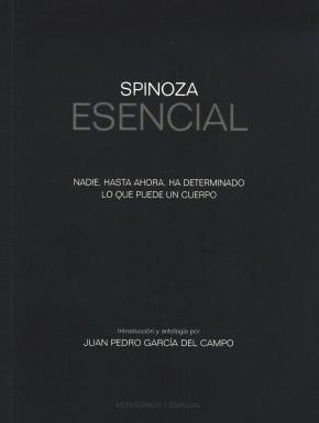 Portada de Spinoza Esencial: Nadie, Hasta Ahora, Ha Determinado Lo Que Puede Un Cuerpo (montesinos Esencial)