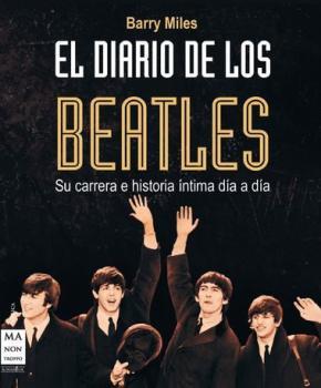 Portada de El Diario De Los Beatles: Su Carrera E Historia Intima Dia A Dia