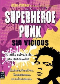 Portada de Superheroe Punk: Sid Vicious