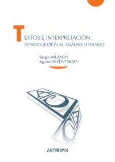 Portada de Textos E Interpretacion: Introduccion Al Analisis Literario