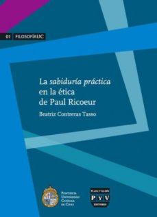 Portada de La Sabiduria Practica En La Etica De Paul Ricoeur