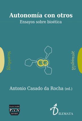 Portada de Autonomia Con Otros: Ensayos Sobre Bioetica