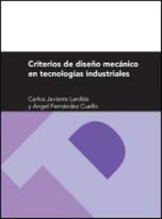 Portada de Criterios De Diseño Mecanico En Tecnologias Industriales