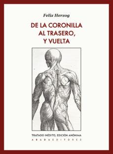 Portada de De La Coronilla Al Trasero, Y Vuelta
