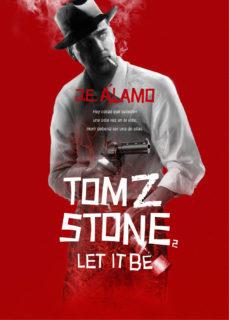 Portada de Tom Z Stone Nª2: Let It Be