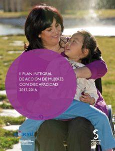Portada de Ii Plan Integral De Accion De Mujeres Con Discapacidad 2013-2016 (incluye Cd-r)