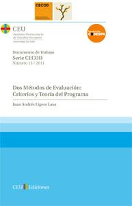 Portada de Dos Metodos De Evaluacion: Criterios Y Teoria Del Programa