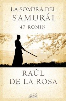 Portada de La Sombra Del Samurai. 47 Ronin