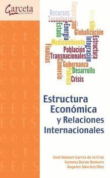 Portada de Estructura Economica Y Relaciones Internacionales