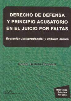 Portada de Derecho De Defensa Y Principio Acusatorio En El Juicio Por Faltas Evolucion Jurisprudencial Y Analisis Critico