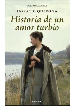 Portada de Historia De Un Amor Turbio