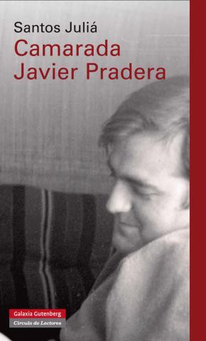 Portada de Camarada Javier Pradera
