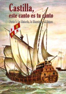 Portada de Castilla, Este Canto Es Tu Canto (parte I): La Historia, Literatura Y Futuro
