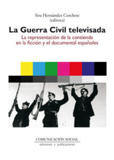 Portada de La Guerra Civil Televisada