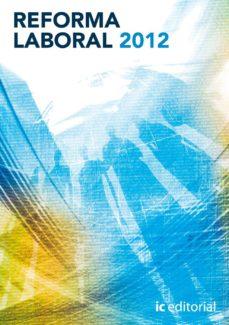 Portada de (i.b.d.)reforma Laboral 2012