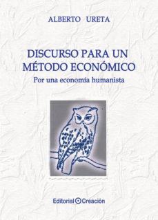 Portada de Discurso Para Un Metodo Economico