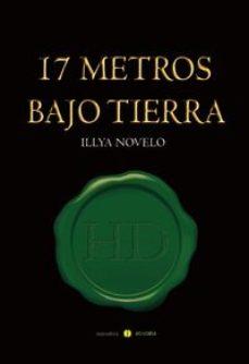 Portada de 17 Metros Bajo Tierra