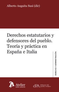 Portada de Derechos Estatutarios Y Defensores Del Pueblo: Teoria Y Practica En España E Italia