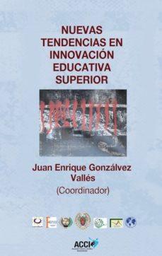 Portada de Nuevas Tendencias En Innovacion Educativa Superior