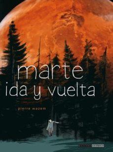 Portada de Marte, Ida Y Vuelta