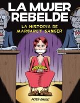 Portada de La Mujer Rebelde: La Historia De Margaret Sanger
