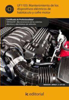 Portada de (i.b.d.)mantenimiento De Los Dispositivos Electricos De Habitacul Oy Cofre Motor. Tmvg0209 – Mantenimiento De Los                  Sistemas Electricos Y Electronicos De Vehiculos