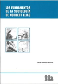 Portada de Los Fundamentos De La Sociologia De Norbert Elias