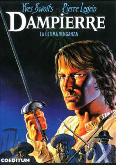 Portada de Dampierre Nº 3: La Ultima Venganza