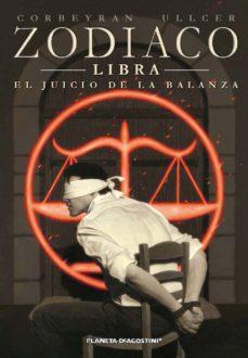 Portada de Zodiaco Nº 7 Libra : El Juicio De La Balanza
