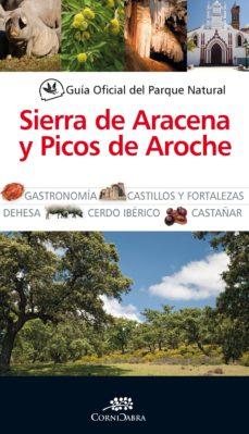 Portada de Guia Oficial Parque Natural Sierra De Aracena Y Picos De Aroche