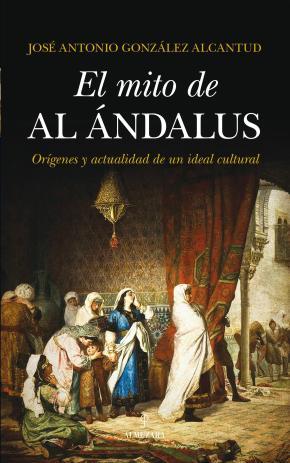 Portada de El Mito De Al-andalus