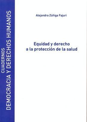 Portada de Equidad Y Derecho A La Proteccion De La Salud