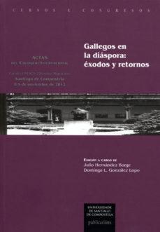 Portada de Gallegos En La Diaspora: Exodos Y Retornos