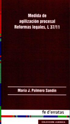 Portada de Medida De Agilizacion Procesal: Reformas Legales L37/11