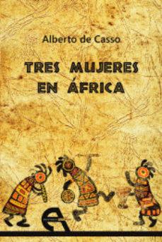 Portada de Tres Mujeres En Africa