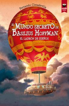 Portada de El Mundo Secreto De Basilius Hoffman