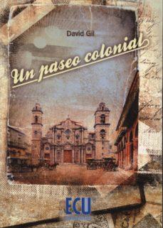 Portada de Un Paseo Colonial