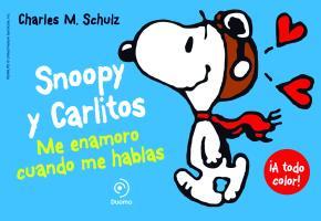 Portada de Snoopy Y Carlitos 1: Me Enamoro Cuando Me Hablas