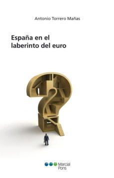 Portada de España En El Laberinto Del Euro