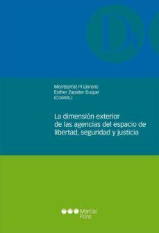 Portada de La Dimension Exterior De Las Agencias Del Espacio De Libertad, Se Guridad Y Justicia