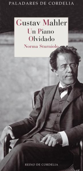 Portada de Gustav Mahler. Un Piano Olvidado