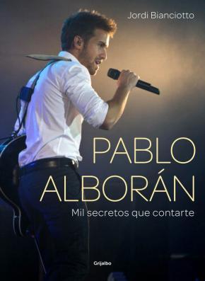 Portada de Pablo Alboran: Mil Secretos Que Contarte
