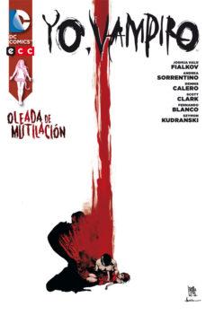 Portada de Yo, Vampiro: Oleada De Mutilacion