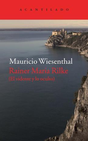 Portada de Rainer Maria Rilke: El Vidente Y Lo Oculto