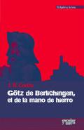 Portada de Gotz De Berlichingen, El De Lamano De Hierro